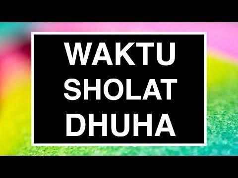 Waktu Sholat Dhuha yang Baik (Tata Cara Sholat Dhuha Seri 03)