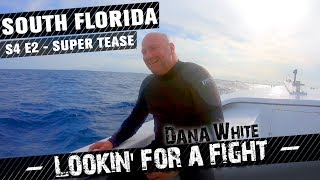 Dana White: Lookin' for a Fight Preview | New Episode Monday