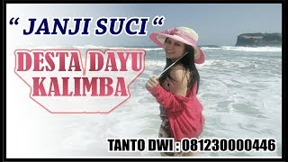 Download lagu Story Viralll hok a hok e !!!  JANJI SUCI - DESTA DAYU - KALIMBA MUSIK LIVE BANGAK BANYUDONO