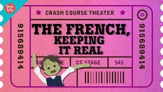 Zola, France, Realism, and Naturalism: Crash Course Theater #31