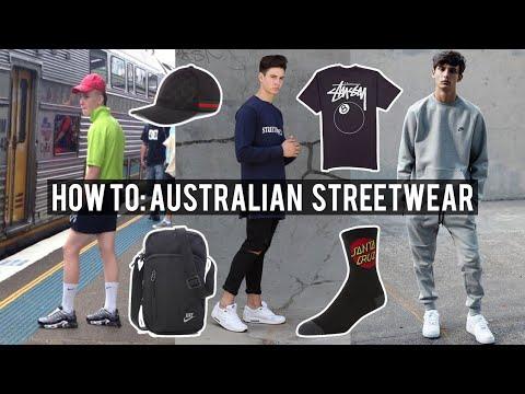 How To: Australian 'Streetwear'