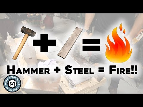 START A FIRE WITH A HAMMER?!? (Strike Until Its Red Hot!!)