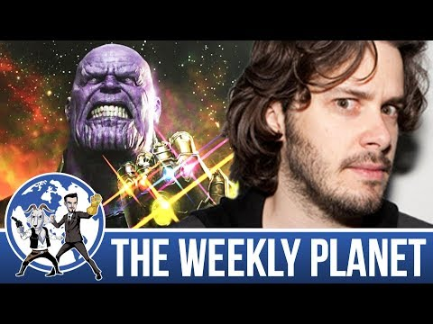 Edgar Wright and Avengers Infinity Wars- The Weekly Planet Podcast
