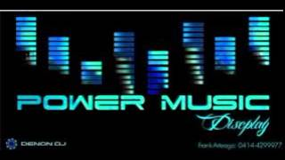 DJ POWER MUSIC PARTE 4