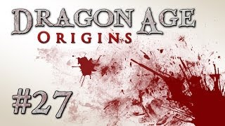Dragon Age: Origins - Episode #27 - Pigeons