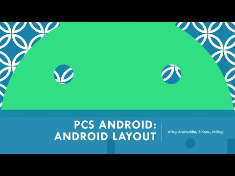 PCS Android: #3 Android Layout