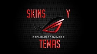 | Tuto | Temas y Skins Rainmeter De Republic Of Gamers (ROG)