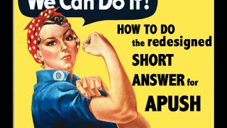 How to do the Short Answer Section for APUSH