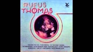 Watch Rufus Thomas Land Of 1000 Dances video