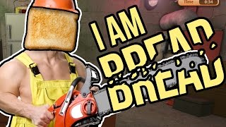 Let's Play I Am Bread - CHAINSAW RAGE ★ I Am Bread Garage (Gameplay & Commentary)