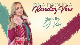 Zina Daoudia ft. Dj Van - Rendez-Vous (EXCLUSIVE Audio) | ???? ???????? ? ????? ??? - ??????? | 2016