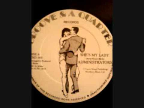Administrators - She's My Lady