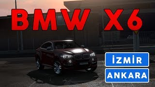 BMW X6 İLE İZMİR - ANKARA YOLCULUĞU