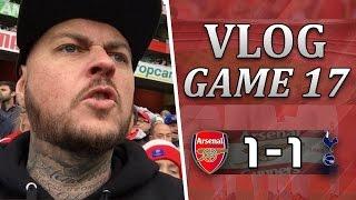 Arsenal 1 v 1 Spurs | PATHETIC PERFORMANCE | Matchday Vlog | Matchday 17