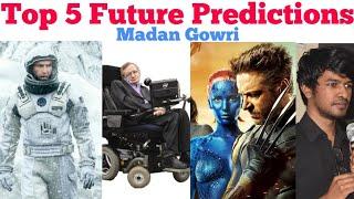Top 5 Future Predictions | Tamil | Stephen Hawking | Madan Gowri | MG