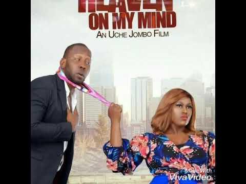 Download HEAVEN ON MY MIND nollywood movie (premiers Dec 7)