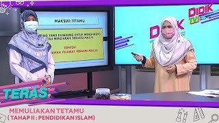 Teras (2021) | Tahap II: Pendidikan Islam – Memuliakan Tetamu