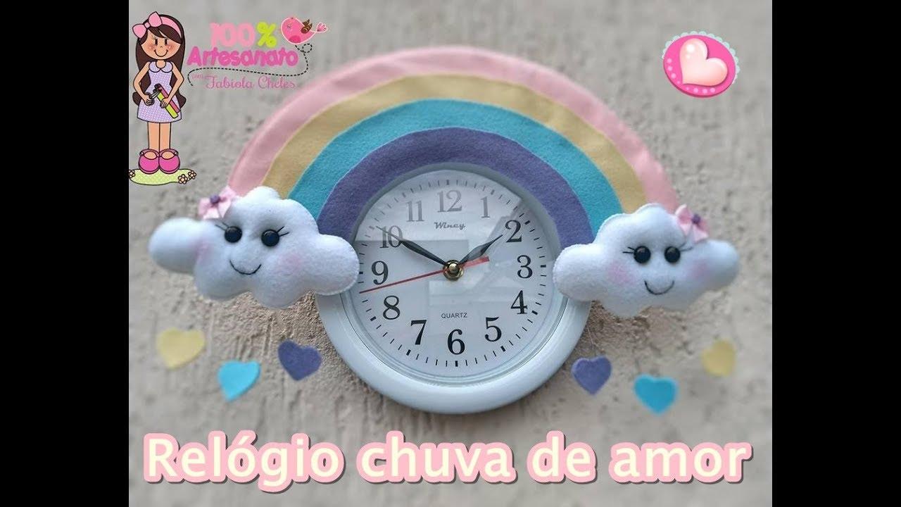 7ad5e0fc4df Relógio Chuva de amor em feltro - YouTube