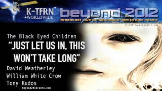 David Weatherley, William White Crow, Tony Kudos | The Black Eyed Children
