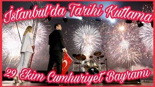 İSTANBUL CUMHURİYET İLE AYDINLANDI (29 Ekim Cumhuriyet Bayramı Kutlamaları)