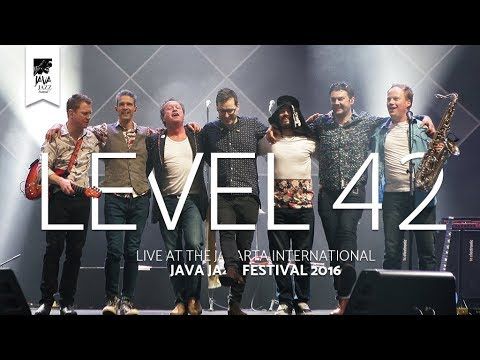 "Level 42 ""Something About You"" live at Java Jazz Festival 2016"
