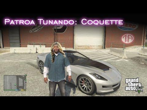 Patroa Tunando: Coquette | GTA V [PT-BR]