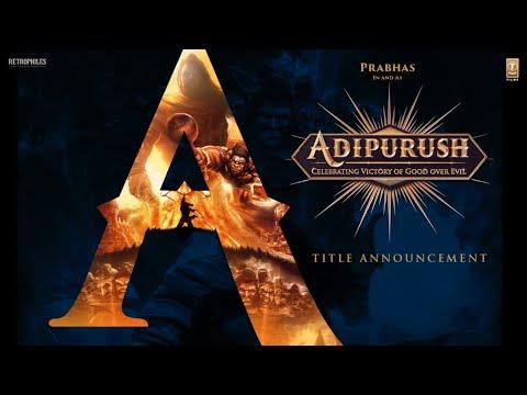 Adipurush Title Announcement