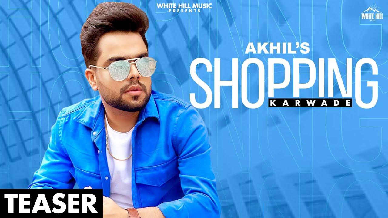 AKHIL : Shopping Karwade (Official Teaser) Ritu | Sukh Sanghera | Releasing on 26 July