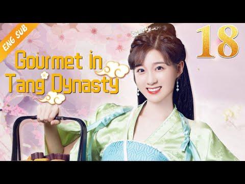 [Eng Sub] Gourmet in Tang Dynasty EP 18 (Li Zixuan, Liu Runnan) 🍰大唐小吃货🍰