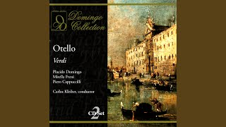"Otello: Act II, ""Dove guardi splendono"""