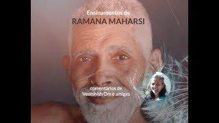 Ensinamentos de Ramana Maharshi comentários de Veetshish e amigxs