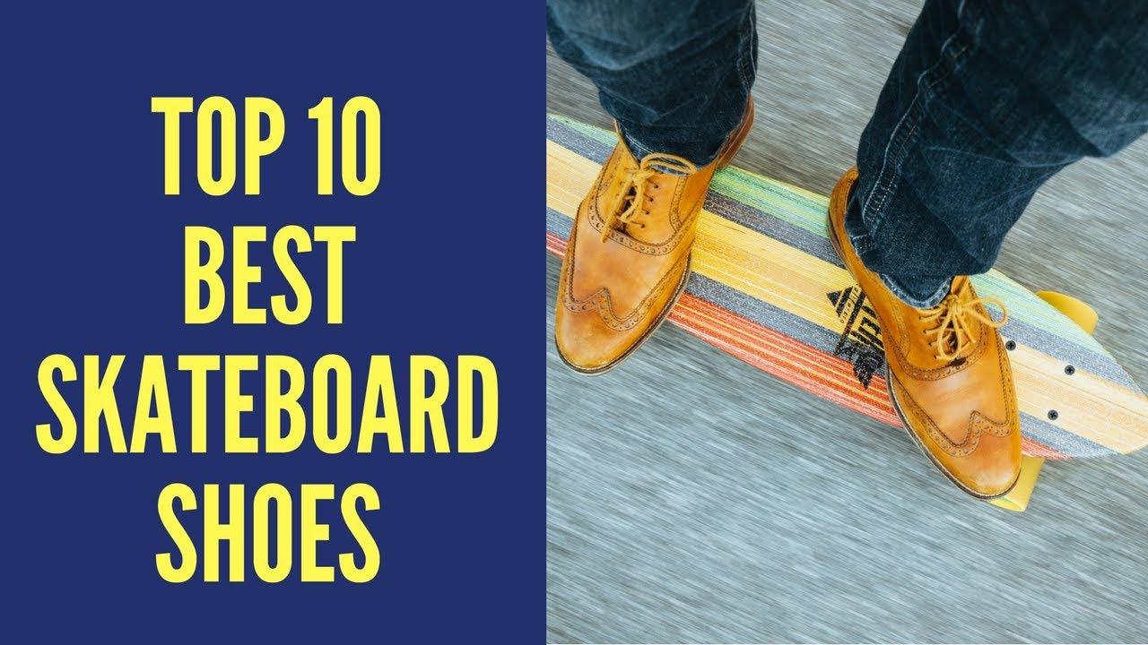 TOP 10 Best Skateboard Shoes 2018  c2fe67b46