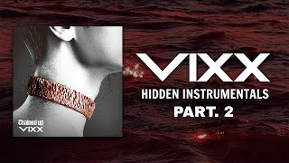 VIXX (빅스) - Hidden Instrumentals (Pt. 2 / 2015-2017 Ver.)