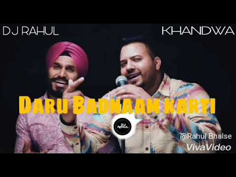 Daru_Badnaam__   Slow hard kick mix ( Dj Rahul ) Khandwa