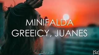 Greeicy, Juanes - Minifalda (Letra)