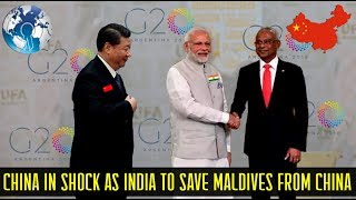 China in Shock as India to Rescue Maldives from Chinese Debt Trap with US Video