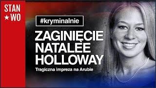 Zagnięcie Natalee Holloway - Kryminalnie #14