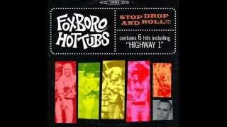 Foxboro Hot Tubs - Red Tide YouTube Videos