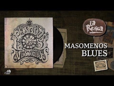 La Renga - Masomenos Blues - Pesados Vestigios