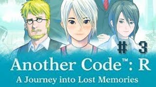 Another Code: R - A Journey into Lost Memories - Part 3 [Chapter 1 - Sudden Flashback]