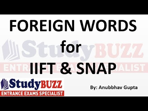 Most important foreign words for IIFT & SNAP exams!