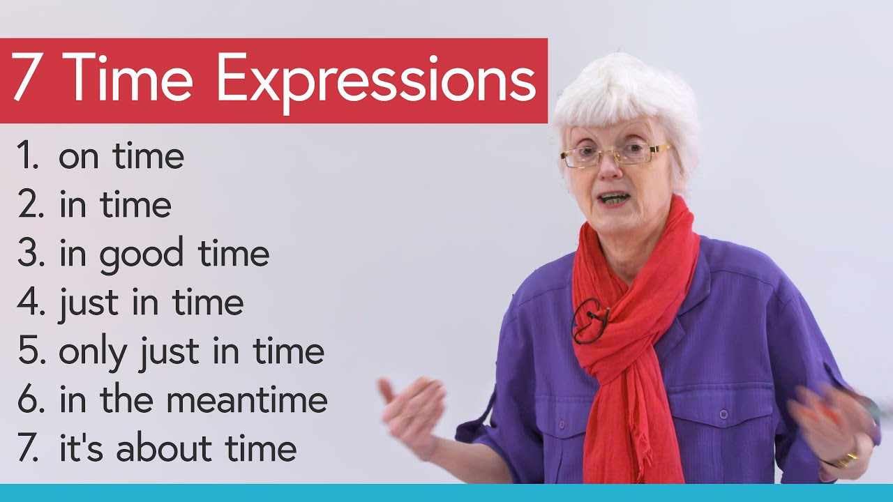 Learn 7 Time Expressions in English