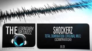 Shockerz - Total Domination (Original Mix) [FULL HQ + HD]