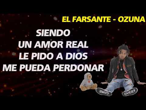 Ozuna - El Farsante (lyrics)