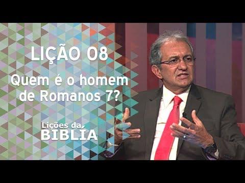 Lição 8 - Quem é o homem de Romanos 7? - Lições da Bíblia