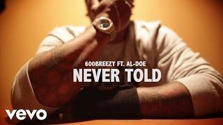 600breezy, Al-doe - Never Told @ www.OfficialVideos.Net