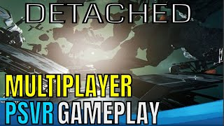 DETACHED | PSVR | Multiplayer Gameplay - Spin OUT!!!!