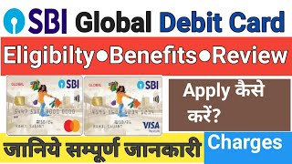 SBI Global Debit Card Benefits Charges Eligibility and All Features ¦ SBI Global Debit Card