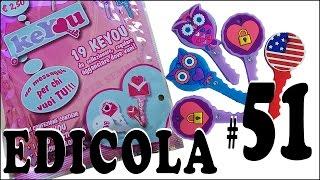 EDICOLA #51: KeYou Un messaggio per chi vuoi tu (unboxing 5 bustine)