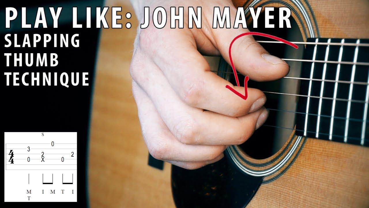 Play Like: John Mayer | Slapping thumb technique